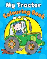 My Tractor Colouring Book