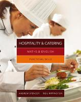 Maths & English for Hospitality and Catering: Functional Skills (Paperback)