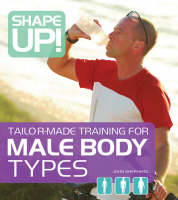 Shape Up!: Tailor-made Training for Male Body Types (Paperback)