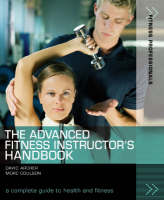 The Advanced Fitness Instructor's Handbook - Fitness Professionals (Paperback)