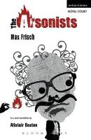 """The """"Arsonists"""" - Modern Plays (Paperback)"""