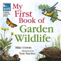 RSPB My First Book of Garden Wildlife - RSPB (Hardback)
