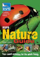 RSPB Nature Guide - RSPB (Paperback)