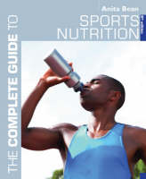 A Complete Guide to Sports Nutrition - Complete Guides (Paperback)