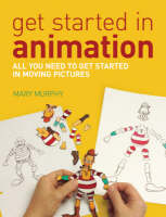 Get Started in Animation (Paperback)
