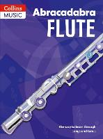 Abracadabra Flute (Pupil's book): The Way to Learn Through Songs and Tunes - Abracadabra Woodwind (Paperback)