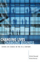 Changing Lives, Changing Business: Seven Life Stages in the 21st Century (Paperback)
