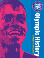 Who's Who in Olympic History: 50 Names You Need To Know - Who's Who in ? (Paperback)