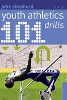 101 Youth Athletics Drills (Paperback)