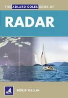 The Adlard Coles Book of Radar - Adlard Coles Book of (Paperback)