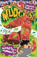 Monstrous Mammoths - The Mudcrusts (Paperback)