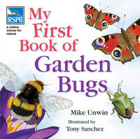 RSPB My First Book of Garden Bugs - RSPB (Hardback)