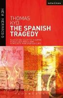 The Spanish Tragedy - New Mermaids (Paperback)