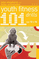 101 Youth Fitness Drills Age 12-16 (Paperback)