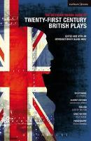 "Methuen Drama Book of 21st Century British Plays: ""Blue/orange""; ""Elmina's Kitchen""; ""Realism""; ""Gone Too Far!""; ""Pornography"" - Play Anthologies (Paperback)"