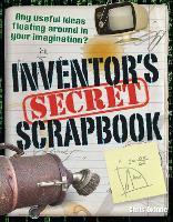 Inventors' Secret Scrapbook: Age 10-11, above average readers - White Wolves Non Fiction (Paperback)