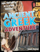 Ancient Greek Adventure: Age 9-10, Average Readers - White Wolves Non Fiction (Paperback)