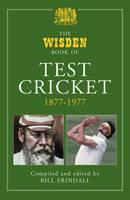 The Wisden Book of Test Cricket, 1877-1977: Volume 1