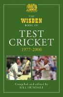 The Wisden Book of Test Cricket, 1977-2000: Volume 2