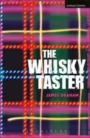 The Whisky Taster - Modern Plays (Paperback)