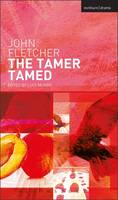 The Tamer Tamed - New Mermaids (Hardback)