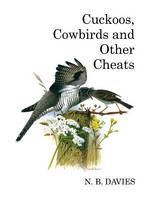 Cuckoos, Cowbirds and Other Cheats - Poyser Monographs (Hardback)