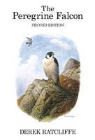 The Peregrine Falcon - Poyser Monographs (Hardback)
