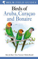 Birds of Aruba, Curacao and Bonaire (Paperback)