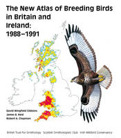 The New Breeding Atlas of Breeding Birds in Britain and Ireland, 1988-1991 - Poyser Monographs (Hardback)