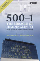 500-1:The Miracle of Headingley '81 (Paperback)