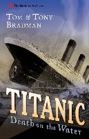 Titanic: Death on the Water - National Archives (Paperback)