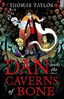 Dan and the Caverns of Bone - Black Cats (Paperback)