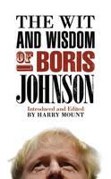 The Wit and Wisdom of Boris Johnson (Hardback)