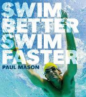 Swim Better, Swim Faster (Paperback)
