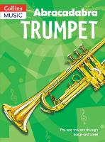 Abracadabra Trumpet (Pupil's Book): The Way to Learn Through Songs and Tunes - Abracadabra Brass (Paperback)