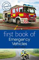 First Book of Emergency Vehicles (Paperback)