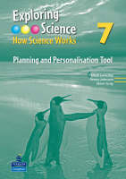 Exploring Science: How Science Works Year 7 Planning and Personalisation Tool - EXPLORING SCIENCE 2 (CD-ROM)