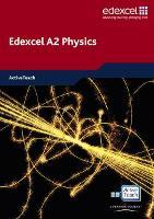 Edexcel A Level Science: A2 Physics ActiveTeach CDROM - Edexcel GCE Physics 2008 (CD-ROM)