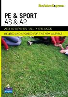 Revision Express AS and A2 Physical Education and Sport - Direct to learner Secondary (Paperback)