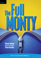 PLAR4:The Full Monty Book and CD-ROM Pack - Penguin Active Reading (Graded Readers)