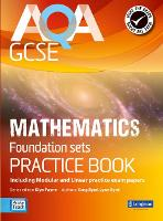 AQA GCSE Mathematics for Foundation sets Practice Book: including Modular and Linear Practice Exam Papers - AQA GCSE Maths 2010 (Paperback)