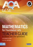 AQA GCSE Mathematics for Foundation sets Teacher Guide: for Modular and Linear specifications - AQA GCSE Maths 2010