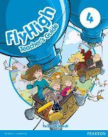 Fly High Level 4 Teacher's Guide - Fly High (Paperback)