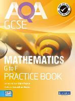AQA GCSE Mathematics G-F Practice Book - AQA GCSE Maths 2010 (Paperback)