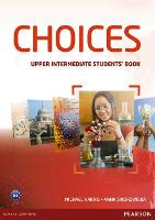 Choices Upper Intermediate Students' Book - Choices (Paperback)