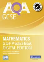 AQA GCSE Mathematics G-F Practice Book: Digital Edition - AQA GCSE Maths 2010 (CD-ROM)