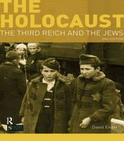 The Holocaust: The Third Reich and the Jews - Seminar Studies (Paperback)