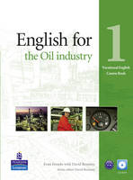 English for the Oil Industry Level 1 Coursebook for Pack - Vocational English (Paperback)