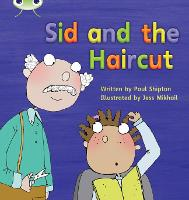 Bug Club Phonics Bug Set 12 Sid and the Haircut - Phonics Bug (Paperback)