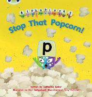 Bug Club Phonics Alphablocks Set 10 Stop That Popcorn! - Phonics Bug (Paperback)